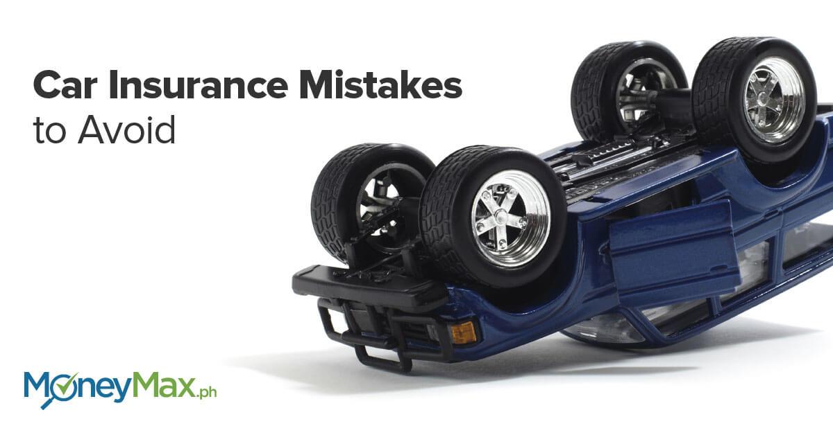 Car Insurance Mistakes to Avoid   MoneyMax.ph