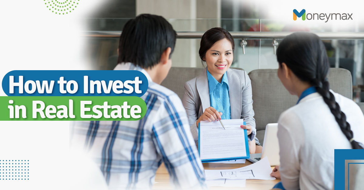 How to Invest in Real Estate in the Philippines   Moneymax