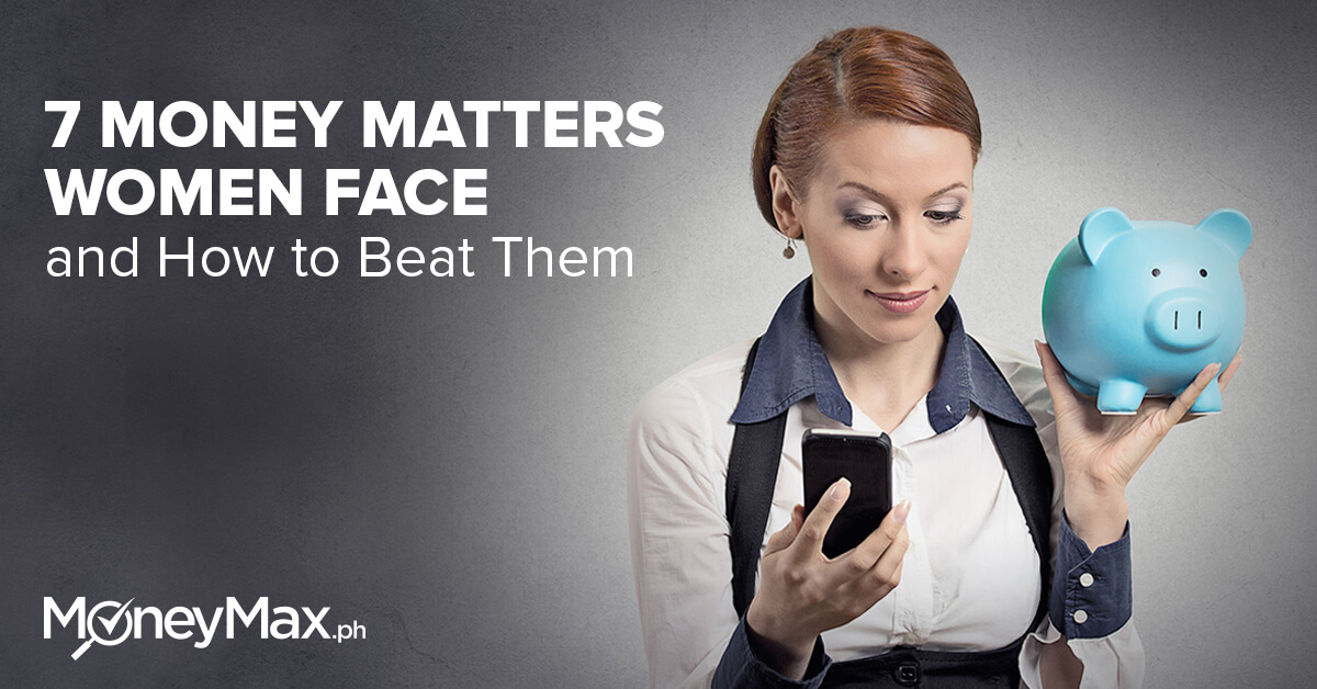 7 money matters women face and how to beat them