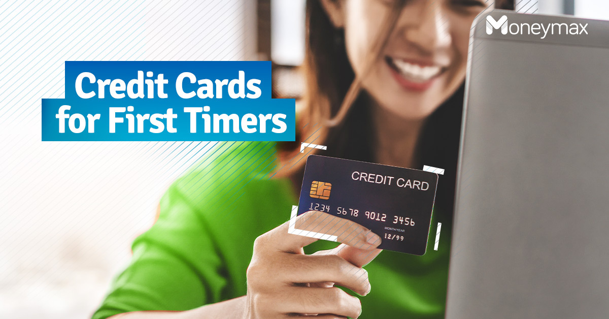 Credit Cards for First Timers in the Philippines | Moneymax