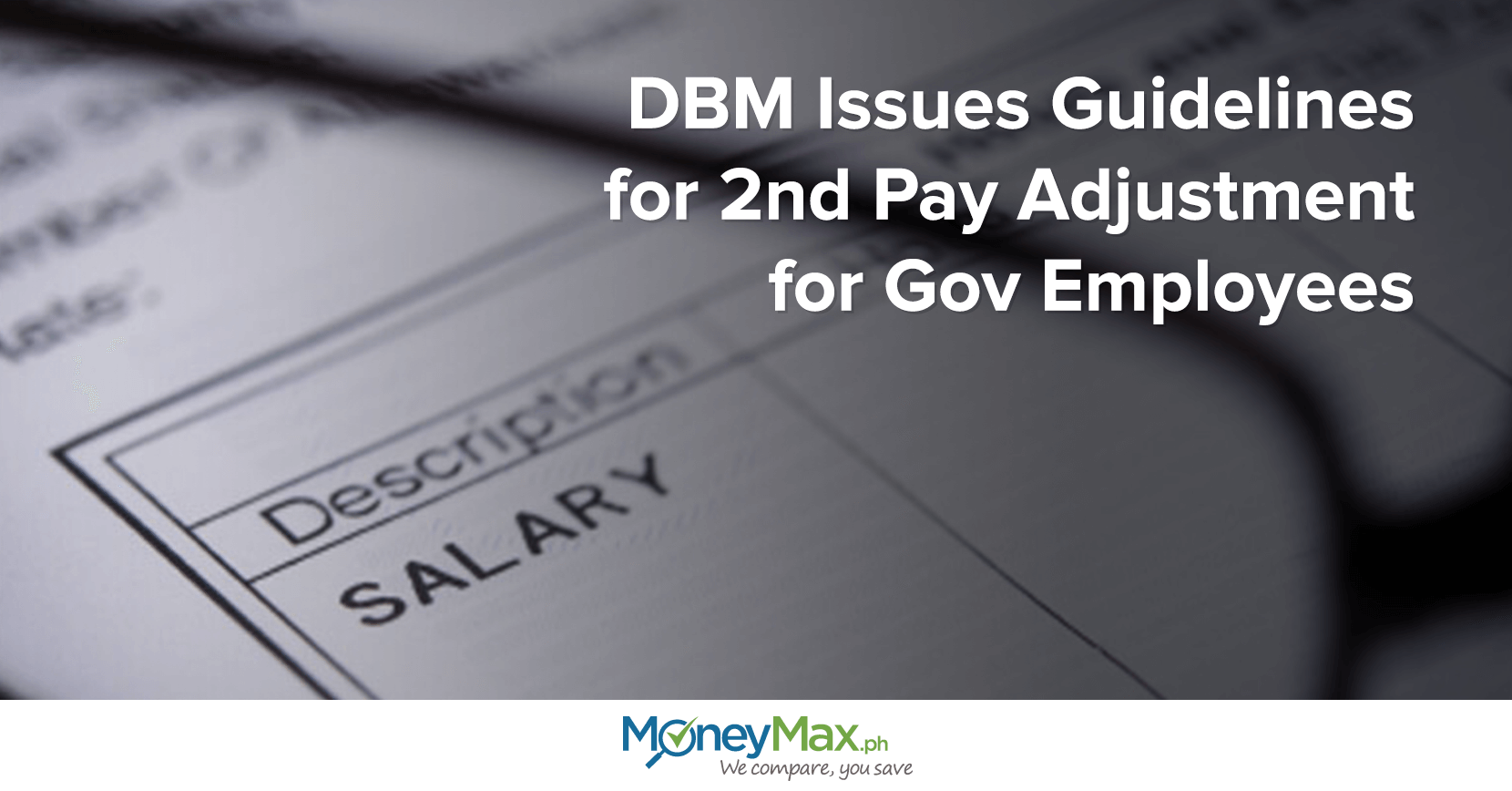 DBM Issues guidelines for 2nd pay adjustment for gov employees