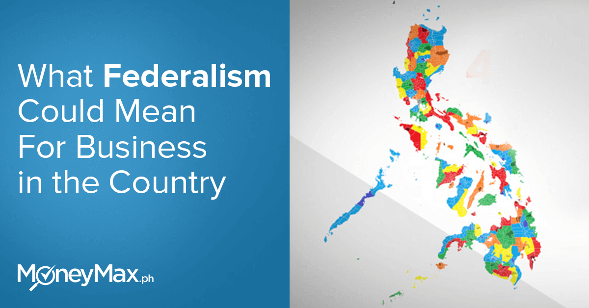 What is Federalism could mean for business in the country
