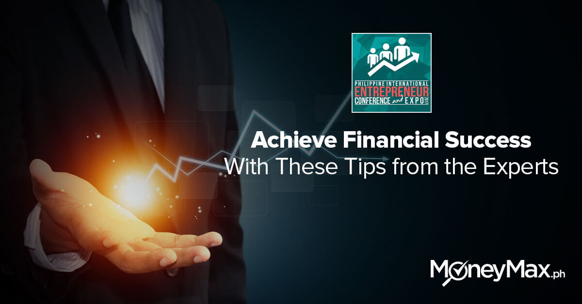Achieve Financial Success with these tips from the experts