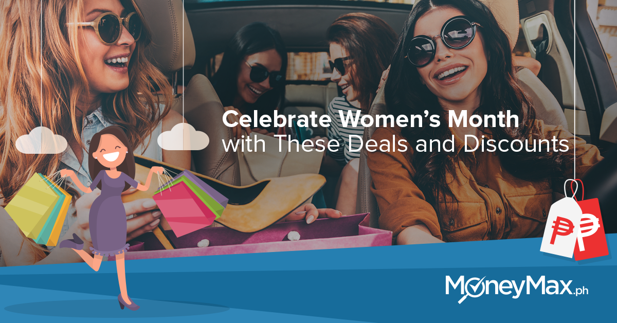 Celebrate women's month with these deals and discounts