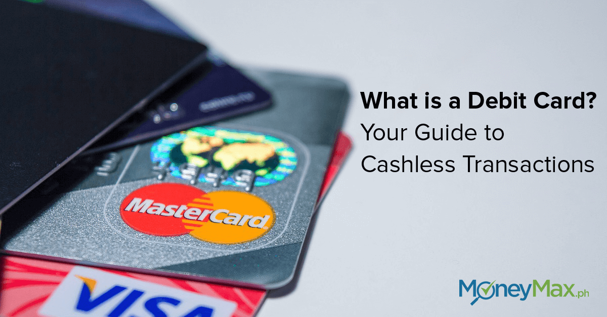 what-is-a-debit-card-your-guide-to-cashless-transactions