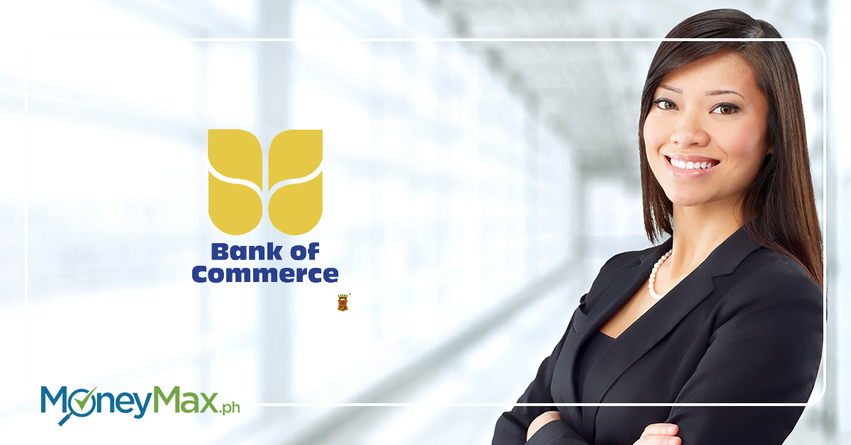 Guide to Bank of Commerce Services | MoneyMax.ph