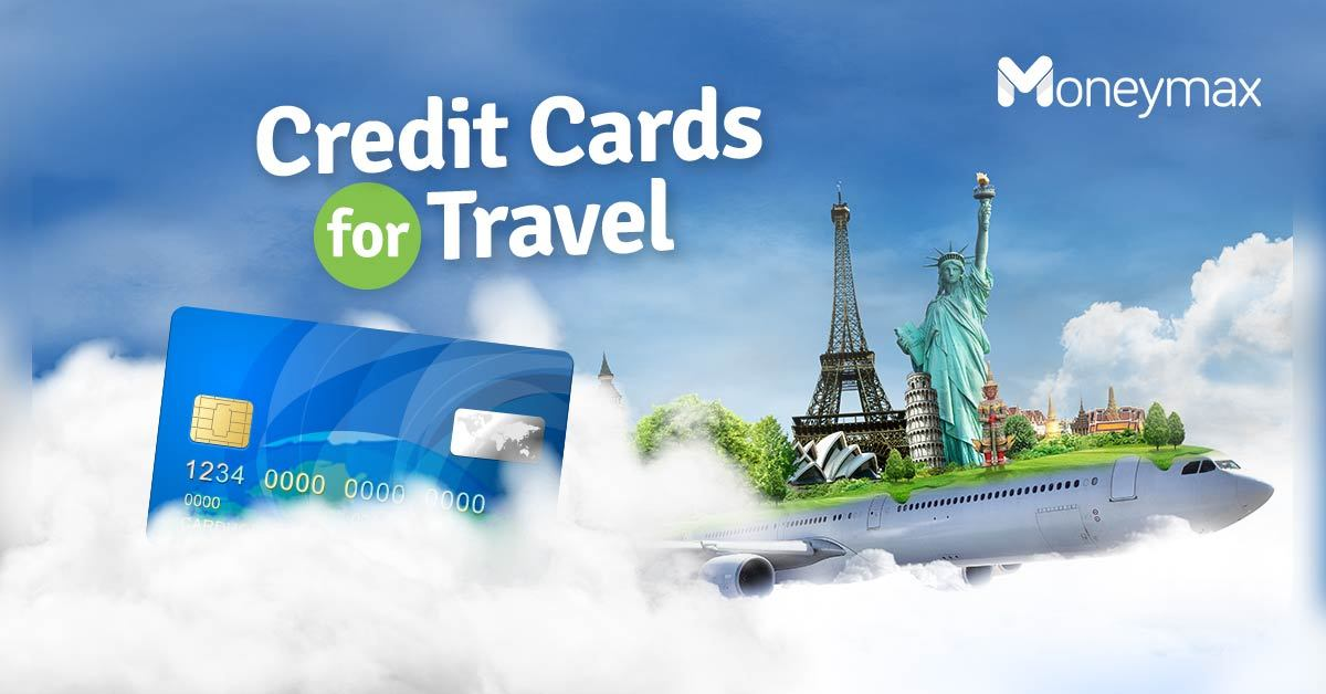 Credit Cards for Travel Perks   Moneymax