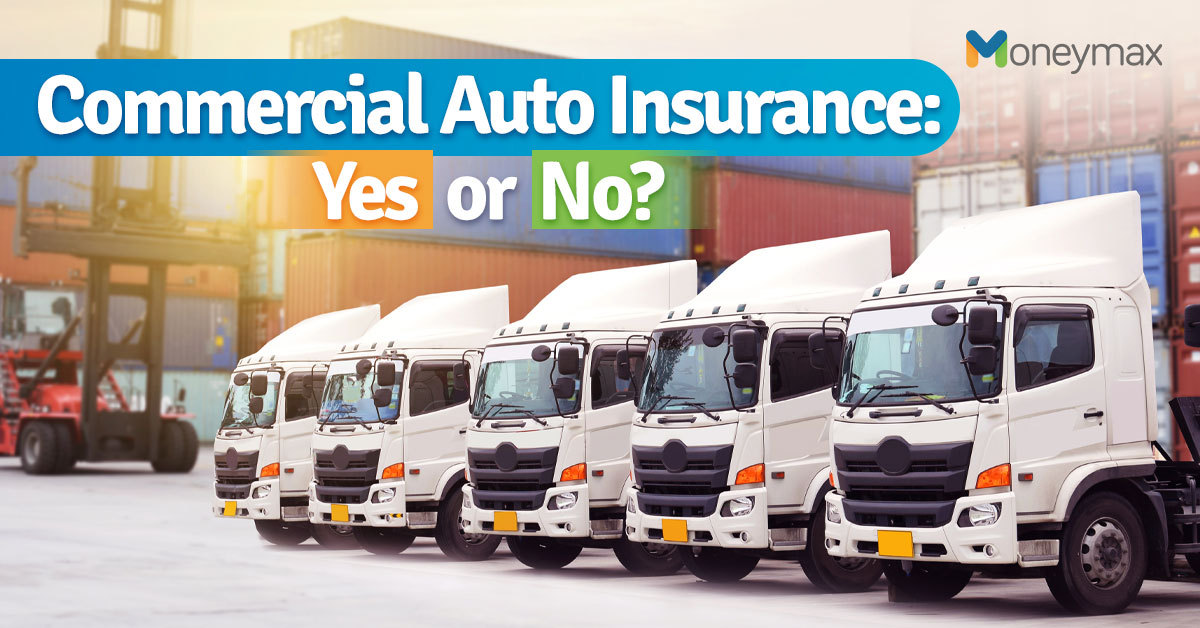 Commercial Auto Insurance in the Philippines | Moneymax