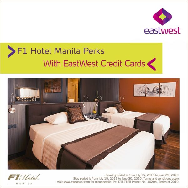 EastWest Credit Card Promo 2019 - F1 Hotel Manila