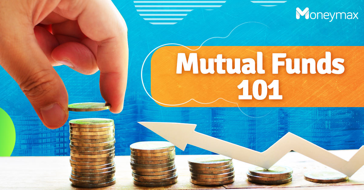 Mutual Funds in the Philippines   Moneymax