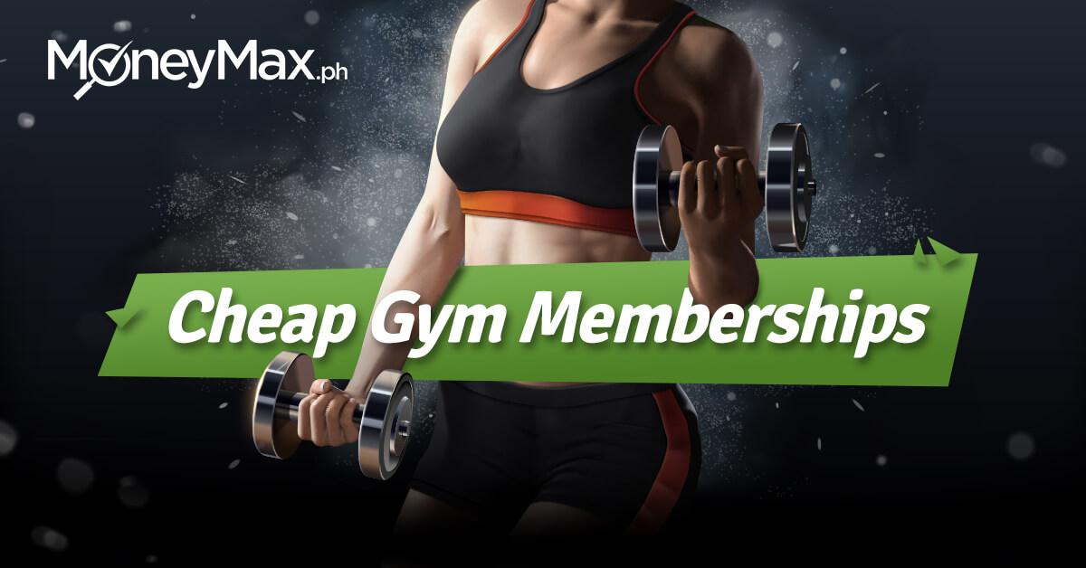 Cheap Gym Membership Fees Metro Manila | Moneymax