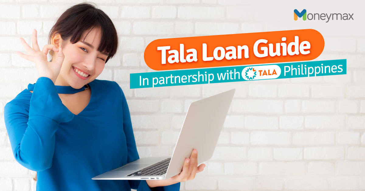 Tala Loan Philippines Guide for Borrowers   Moneymax