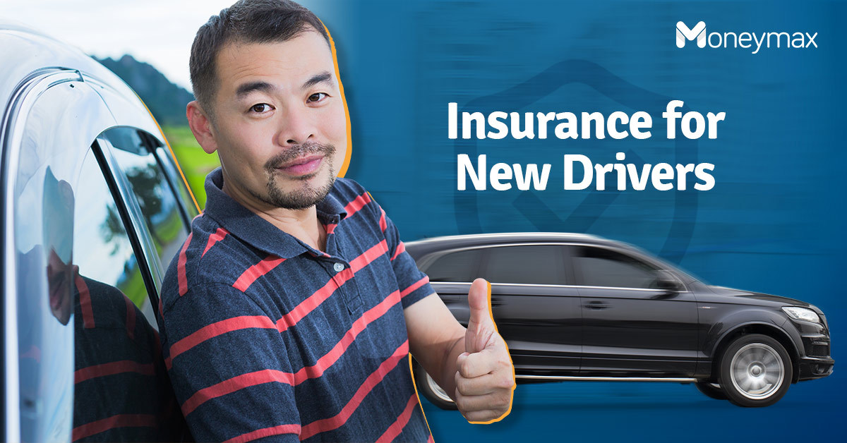 Car Insurance for First Time Drivers Philippines   Moneymax