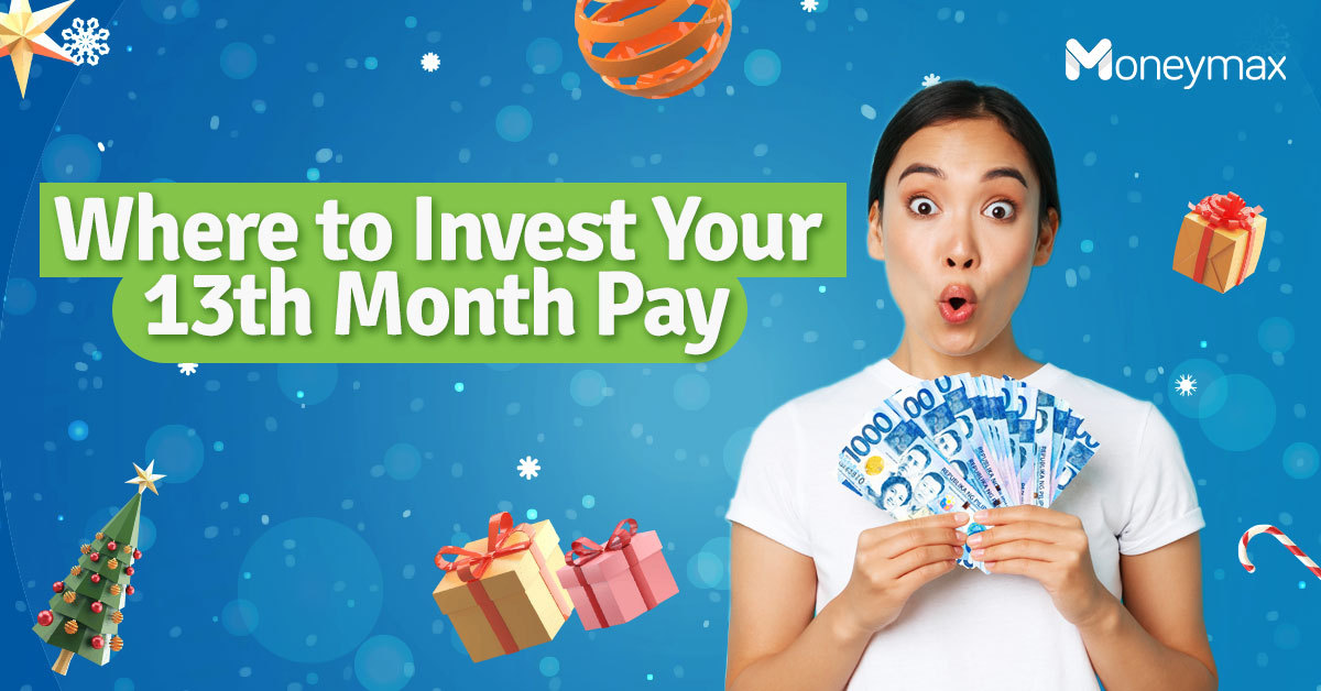 Where to Invest Your 13th Month Pay | Moneymax