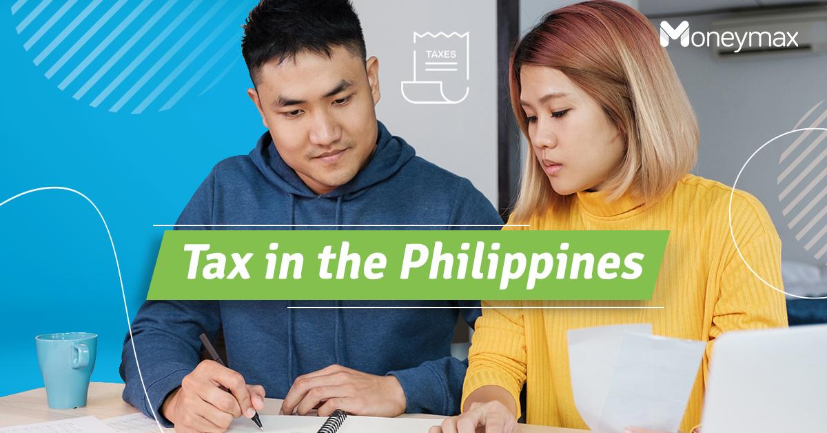 Tax in the Philippines   Moneymax