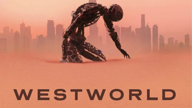 What to Watch - Westworld