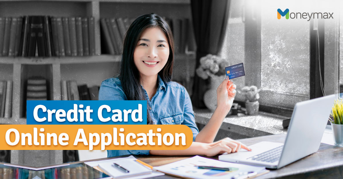 Credit Card Online Application Guide   Moneymax