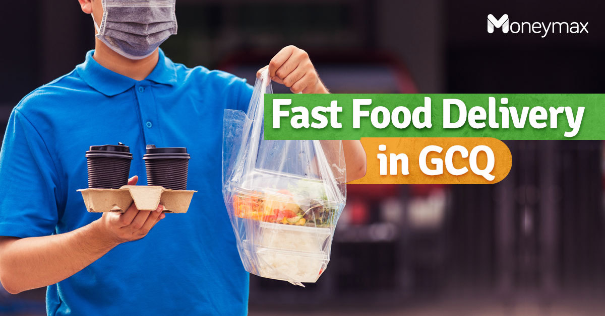 Fast Food Delivery in GCQ and MGCQ | Moneymax