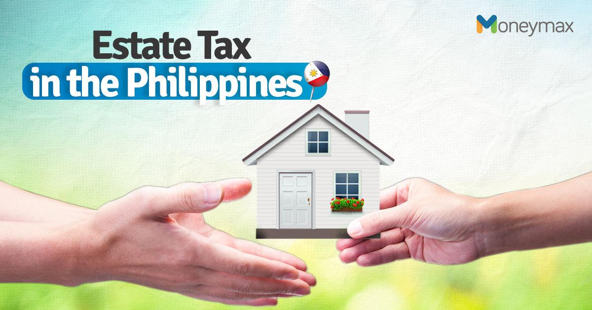 Estate Tax in the Philippines | Moneymax