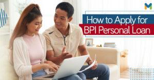 BPI Personal Loan application l Moneymax