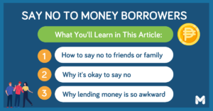 ow to say no when someone asks to borrow money l Moneymax